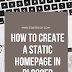 How to Create a Static Homepage in Blogger