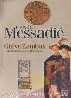 Gerald Messadie - Yıldızların Jeanne'i #1 Gül ve Zambak