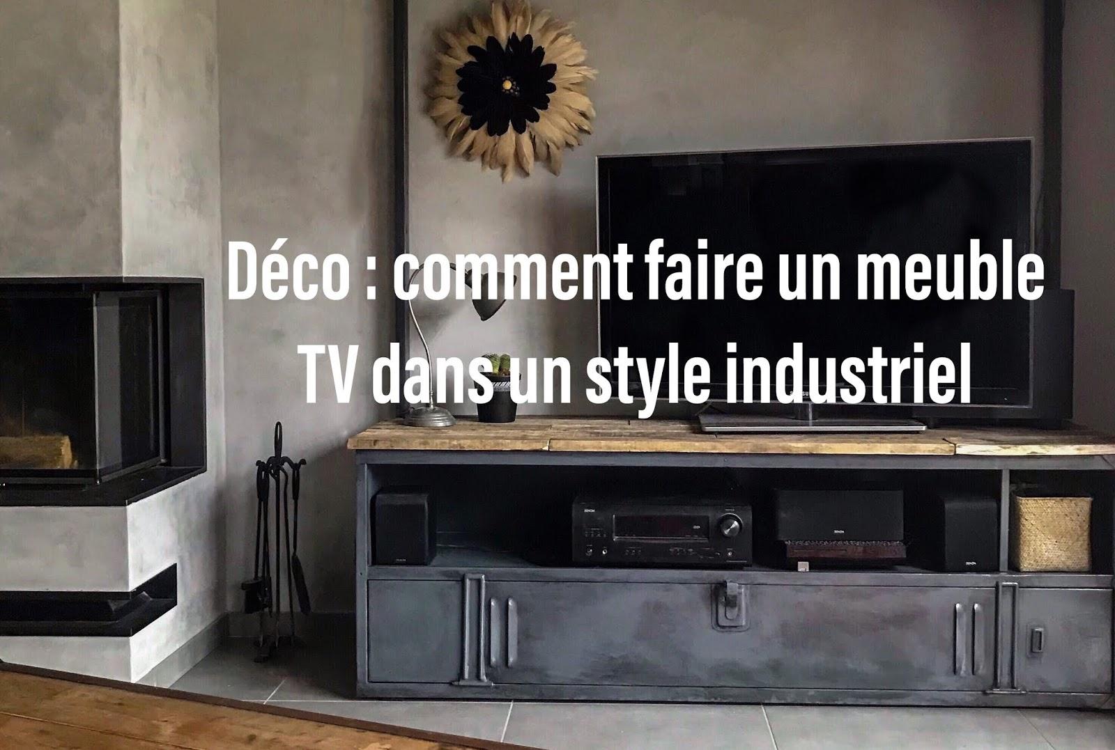 Deco Comment Realiser Un Meuble Tele Au Style Industriel
