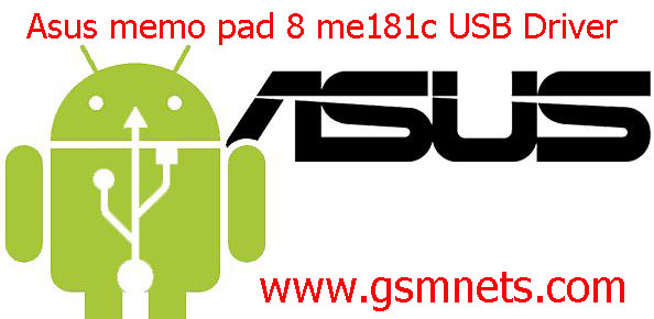 Asus memo pad 8 me181c USB Driver Download