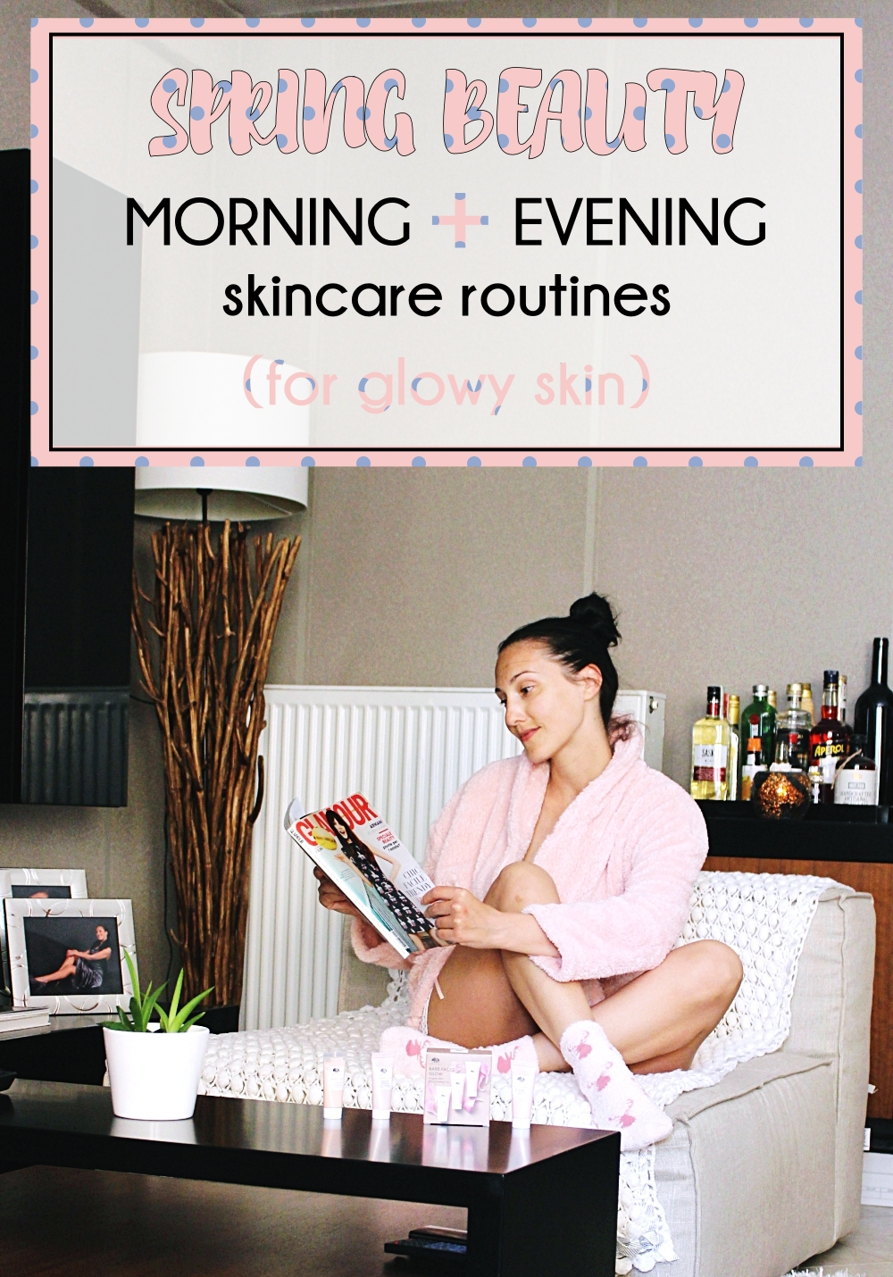 spring beauty morning and evening skincare routine for glowy skin; prolecna rutina nege koze