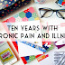Ten Years With Chronic Pain and Illness