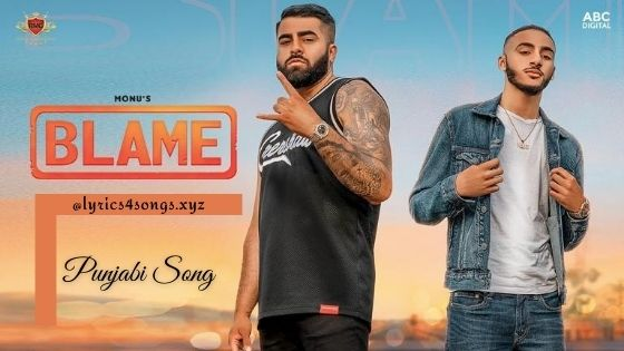 BLAME LYRICS - Monu | Punjabi Song | Lyrics4songs.xyz