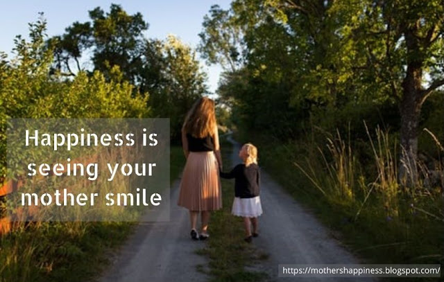 Mother and Daughter Quote : Happiness Is Seeing Your Mother Smile