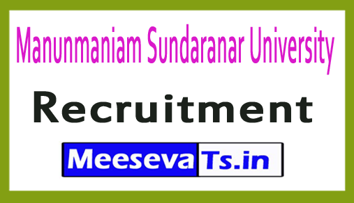 Manunmaniam Sundaranar University MSU Recruitment