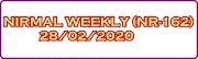 NIRMAL WEEKLY NR-162 Kerala Lottery Result Today 28-02-2020