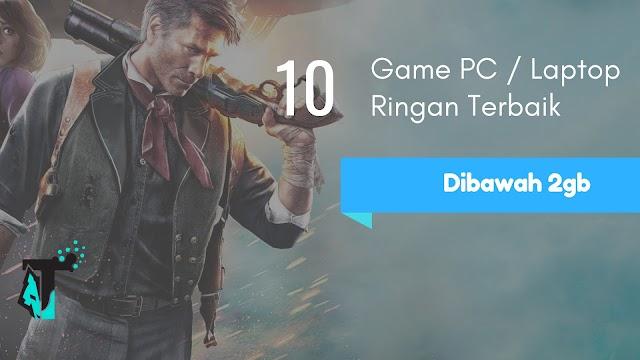 Game PC Dan Laptop Ringan Untuk Ram 2GB Spek Rendah Terbaik