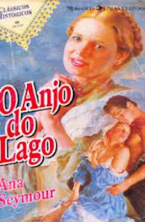 O ANJO DO LAGO - Ana Seymour