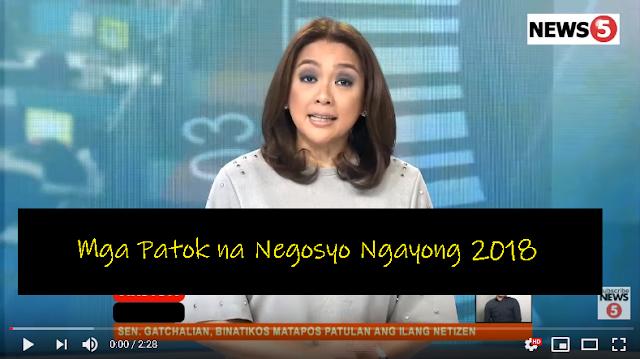 Mga Patok na Negosyo Ngayong 2018