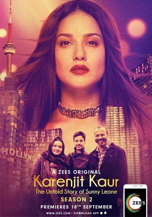 Karenjit Kaur – The Untold Story of Sunny Leone 2018 Complete S02 Full Hindi Episode Download HDRip 1080p ESub