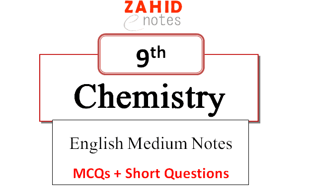 9th Class chemistry Notes English Medium pdf download