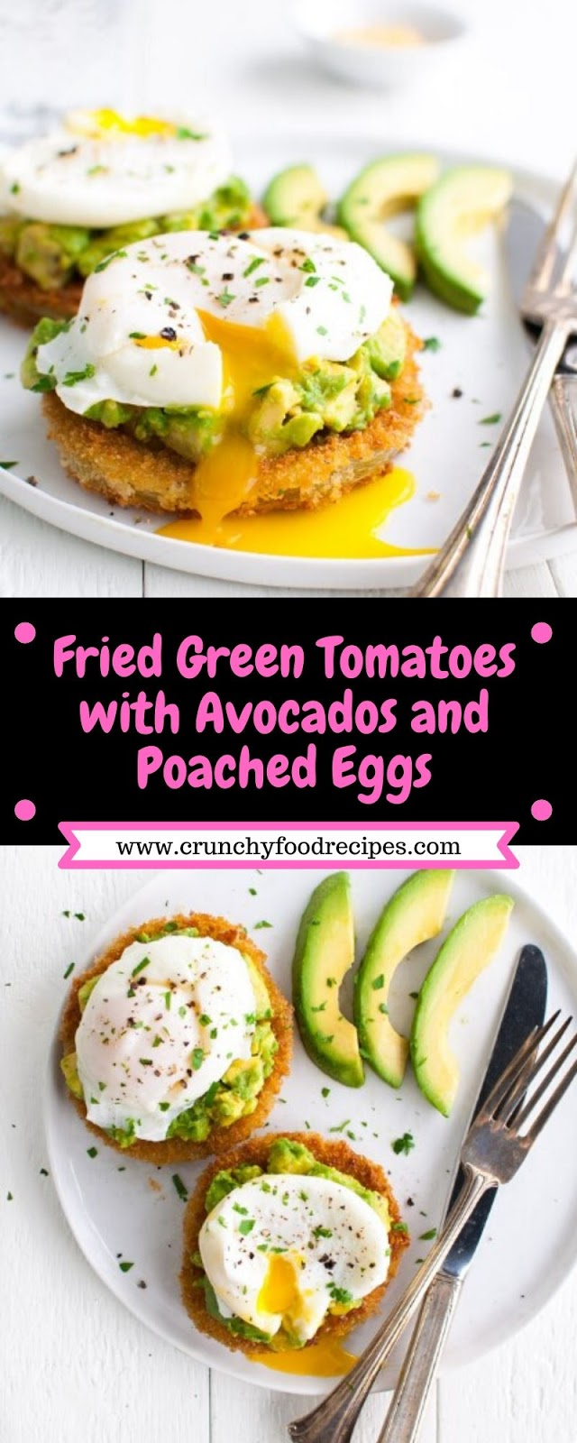 Fried Green Tomatoes with Avocados and Poached Eggs