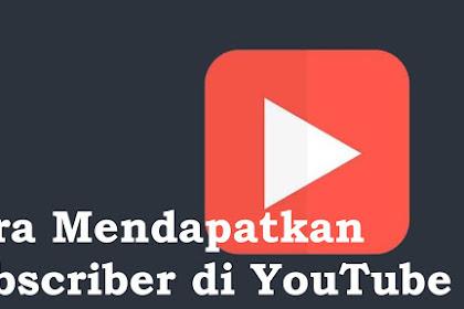 Cara Mendapatkan Subscriber di YouTube