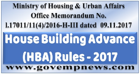 http://www.govempnews.com/2017/11/house-building-advance-rules-hba-2017.html