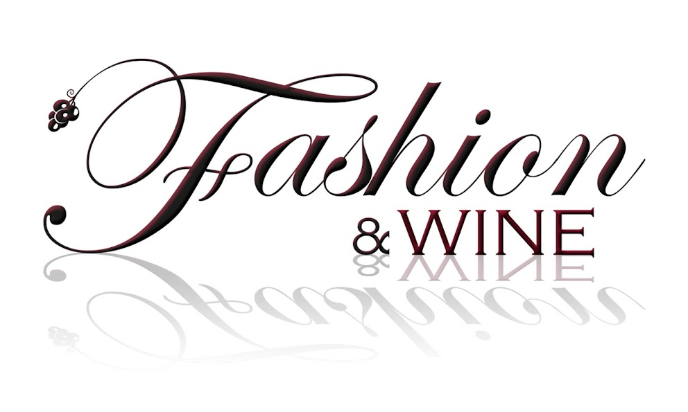 Fashion and Wine