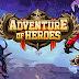 Adventure of heroes Mod Apk Game Free Download