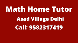 Best Maths Tutors for Home Tuition in Asad Village, Delhi