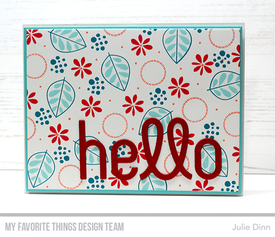 Handmade card by Julie Dinn featuring products from My Favorite Things. #mftstamps