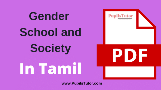 Gender School and Society PDF Book, Notes and Study Material in Tamil Medium Download Free for B.Ed 1st and 2nd Year