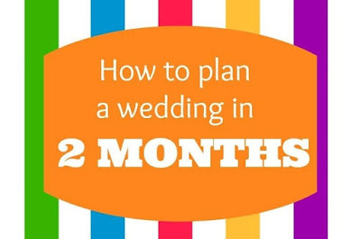 Plan your wedding within two months