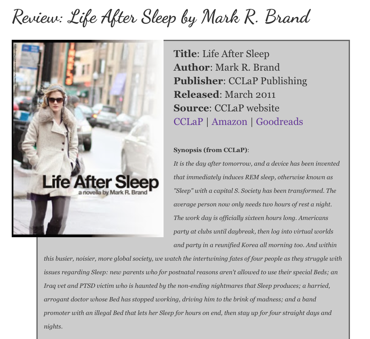 http://www.lovelybookshelf.com/2013/11/review-life-after-sleep-by-mark-r-brand.html