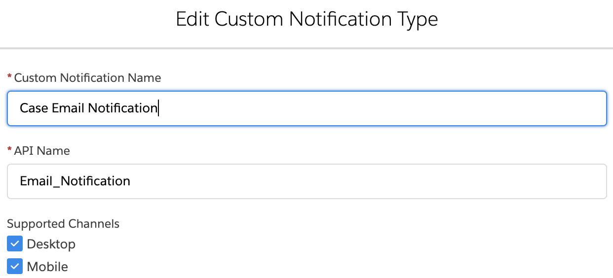 Custom Notification in Salesforce