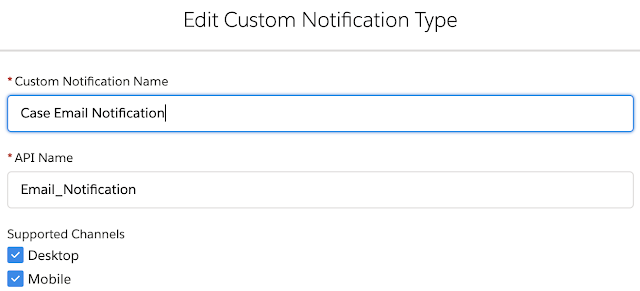 Custom Notification in Salesforce