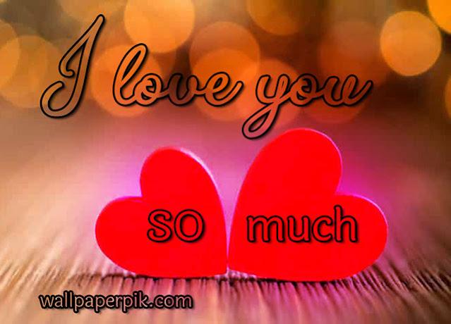 i love you so muchआई लव यू वॉलपेपर