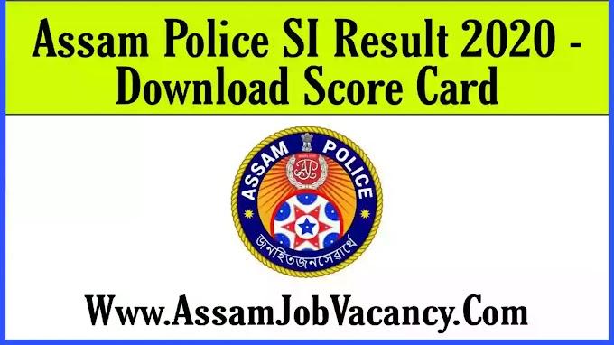 Assam Police SI Result 2020 - Download Score Card @ slprbassam.in