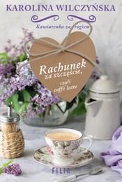 https://lubimyczytac.pl/ksiazka/4898163/rachunek-za-szczescie-czyli-caffe-latte