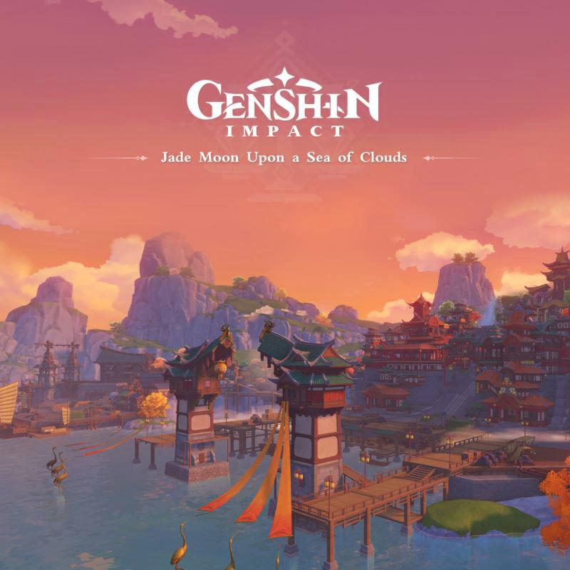 Genshin Impact Original Soundtrack Jade Moon Upon a Sea of Clouds [2020.11.06+MP3+RAR]