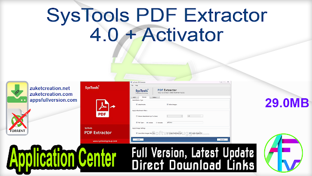 SysTools PDF Extractor 4.0 + Activator