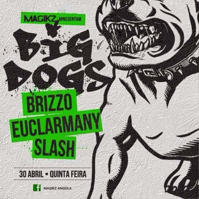 Magikz (Brizzo , Euclarmany e Slash ) - Big Dogs‏