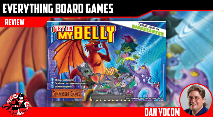 Everything Board Games Get In My Belly Preview Everything Board Games Reviews Giveaways And More Boardgamegeek