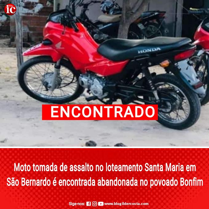 Moto tomada de assalto no loteamento Santa Maria em São Bernardo é encontrada abandonada no povoado Bonfim