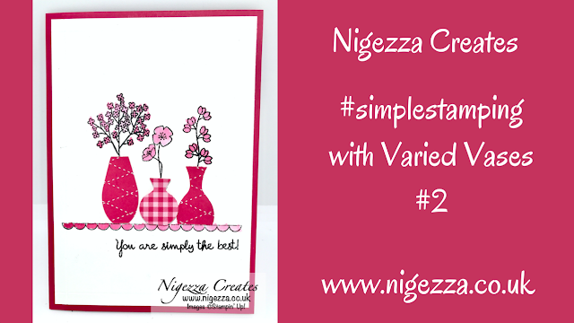 Nigezza Creates with Stampin' Up! Varied Vases
