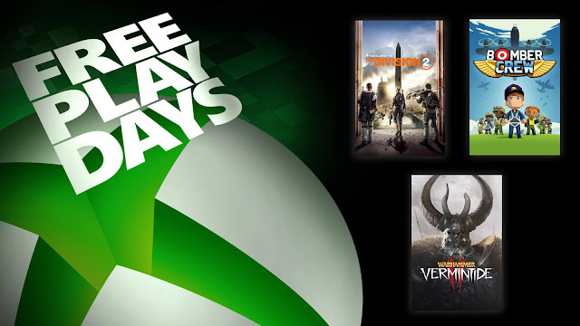 bomber crew tom clancy's the division 2 warhammer vermintide 2 xbox live gold free play days event