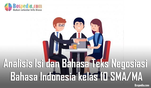 Materi Analisis Isi dan Bahasa Teks Negosiasi Mapel Bahasa Indonesia kelas 10 SMA/MA