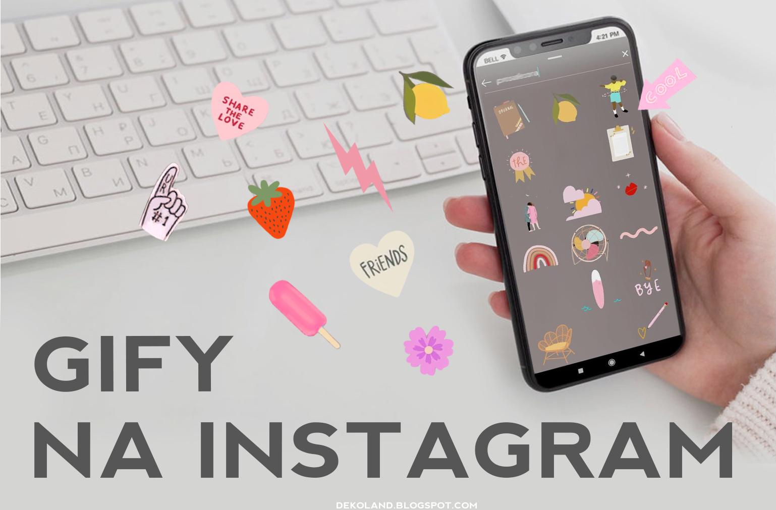 Gify na InstaStory - jak je znaleźć?