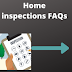Home inspections FAQs