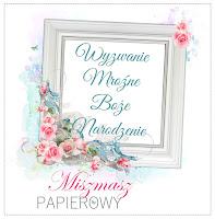 http://sklepmiszmaszpapierowy.blogspot.com/2016/11/wyzwanie-listopadowe-mrozne-swieta.html
