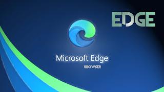 تحميل متصفح ايدج الجديد من مايكروسوفت browser edge new