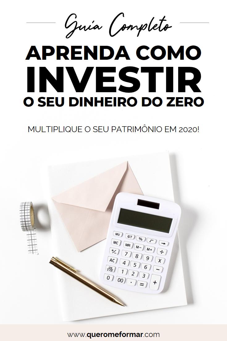 Imagens para Pinterest Aprenda do Zero Como Começar a Investir o Seu Dinheiro — Guia Completo