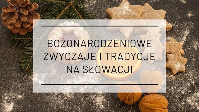 Bożonarodzeniowe zwyczaje i tradycje na Słowacji