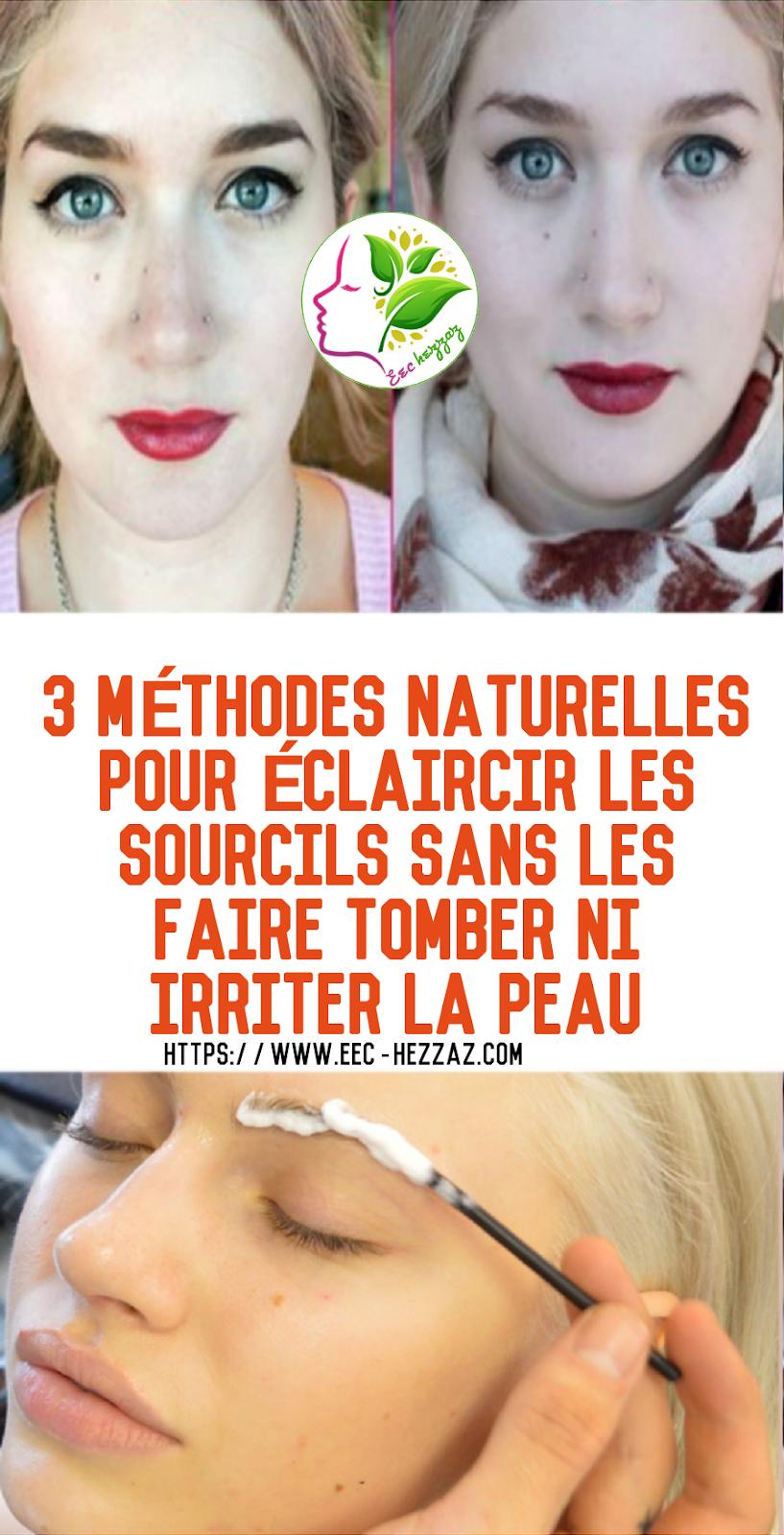 3 méthodes naturelles pour éclaircir les sourcils sans les faire tomber ni irriter la peau