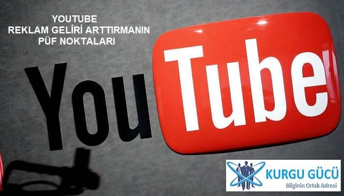 Youtube Reklam Geliri Arttırmanın Püf Noktaları - Kurgu Gücü