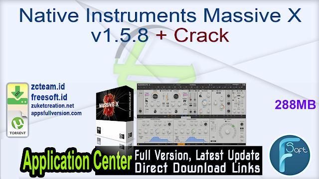 Native Instruments Massive X v1.5.8 + Crack