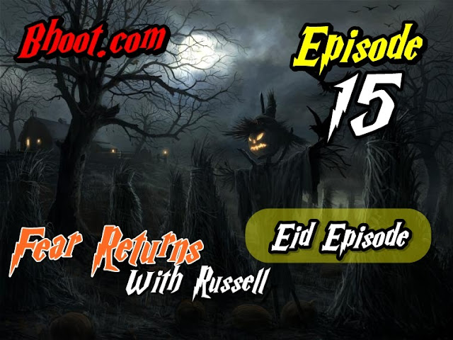 Bhoot.Com by Rj Russell Eid Special Episode  15 - Eid Special Episode 2020