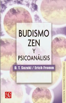 Erich Fromm y D. T. Suzuki - Budismo zen y psicoanálisis