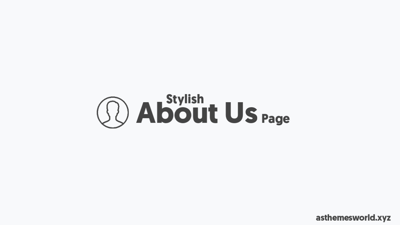 How to Create Stylish About Us Page in Blogger Website